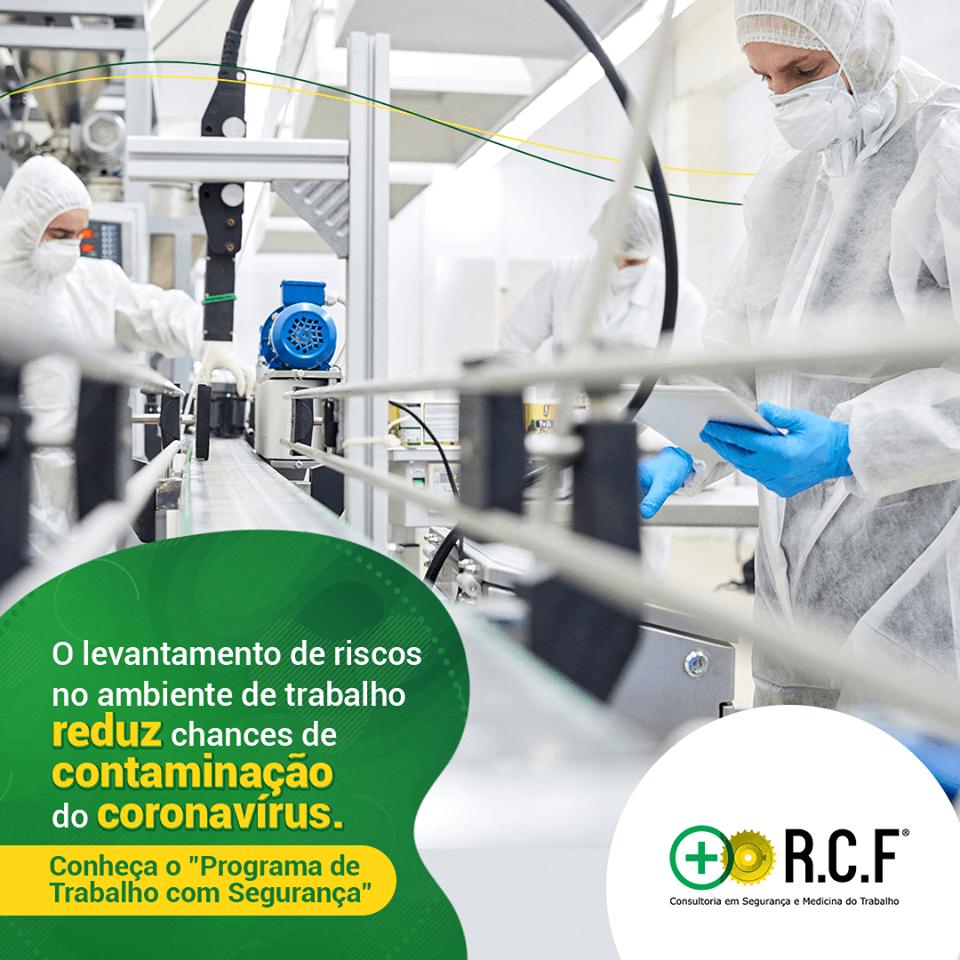O levantamento de riscos no ambiente de trabalho reduz chanes de contaminação do coronavírus.
